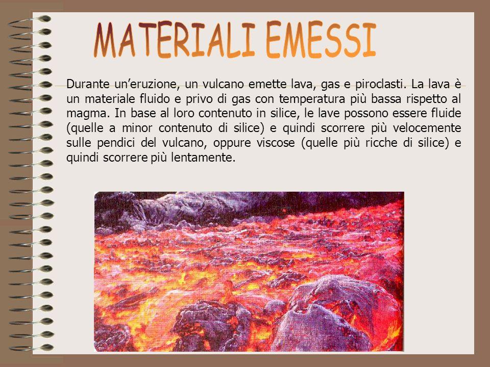 Durante uneruzione, un vulcano emette lava, gas e piroclasti. La lava è un materiale fluido e privo di gas con temperatura più bassa rispetto al magma