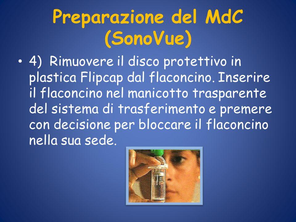 Preparazione del MdC (SonoVue) 4) Rimuovere il disco protettivo in plastica Flipcap dal flaconcino. Inserire il flaconcino nel manicotto trasparente d