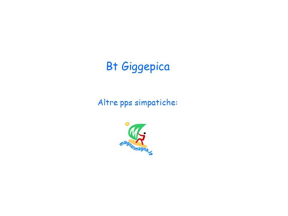 Bt Giggepica Altre pps simpatiche: