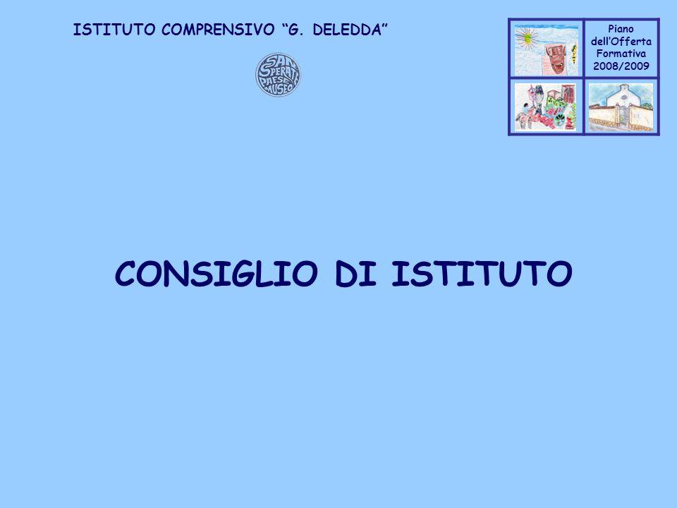 Coppo M. A. Piano dellOfferta Formativa 2008/2009 Coppo M. A. ISTITUTO COMPRENSIVO G. DELEDDA CONSIGLIO DI ISTITUTO