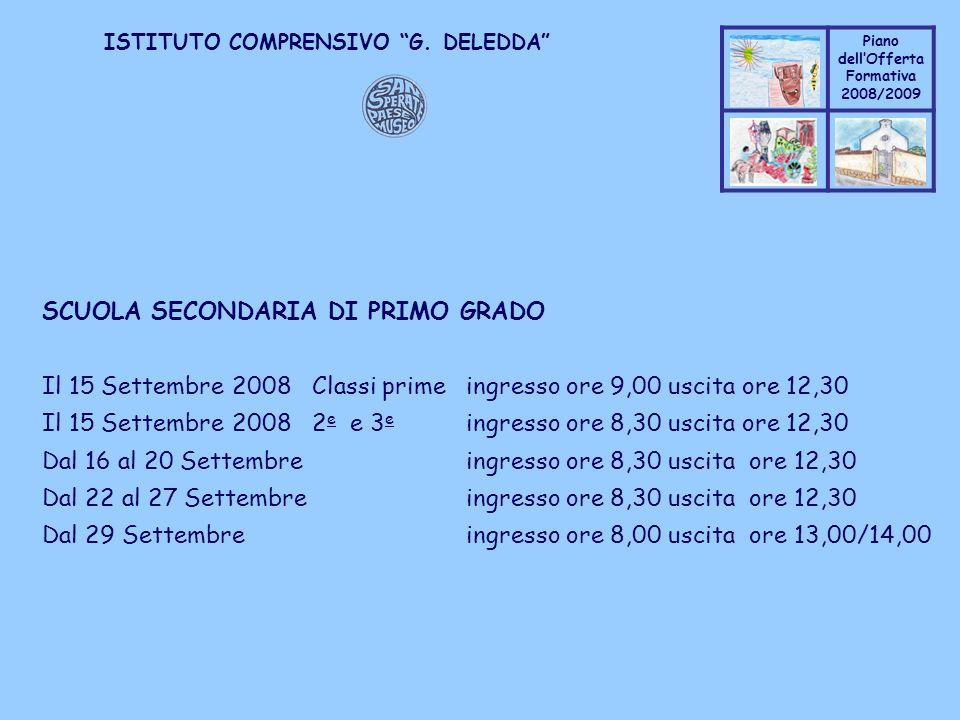 Coppo M. A. Piano dellOfferta Formativa 2008/2009 Coppo M. A. ISTITUTO COMPRENSIVO G. DELEDDA SCUOLA SECONDARIA DI PRIMO GRADO Il 15 Settembre 2008 Cl