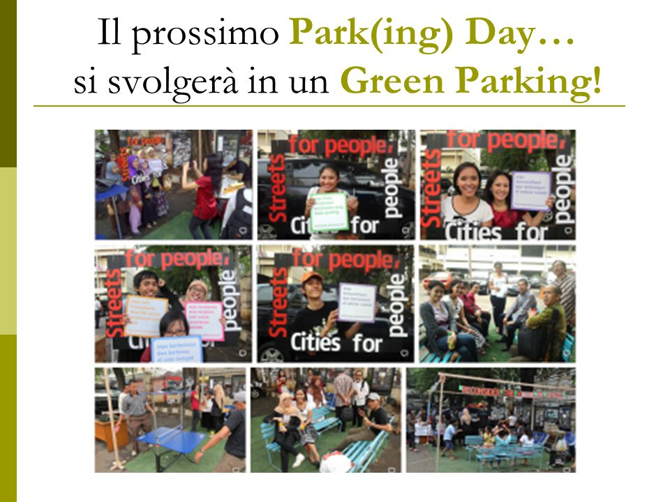 Il prossimo Park(ing) Day… si svolgerà in un Green Parking!