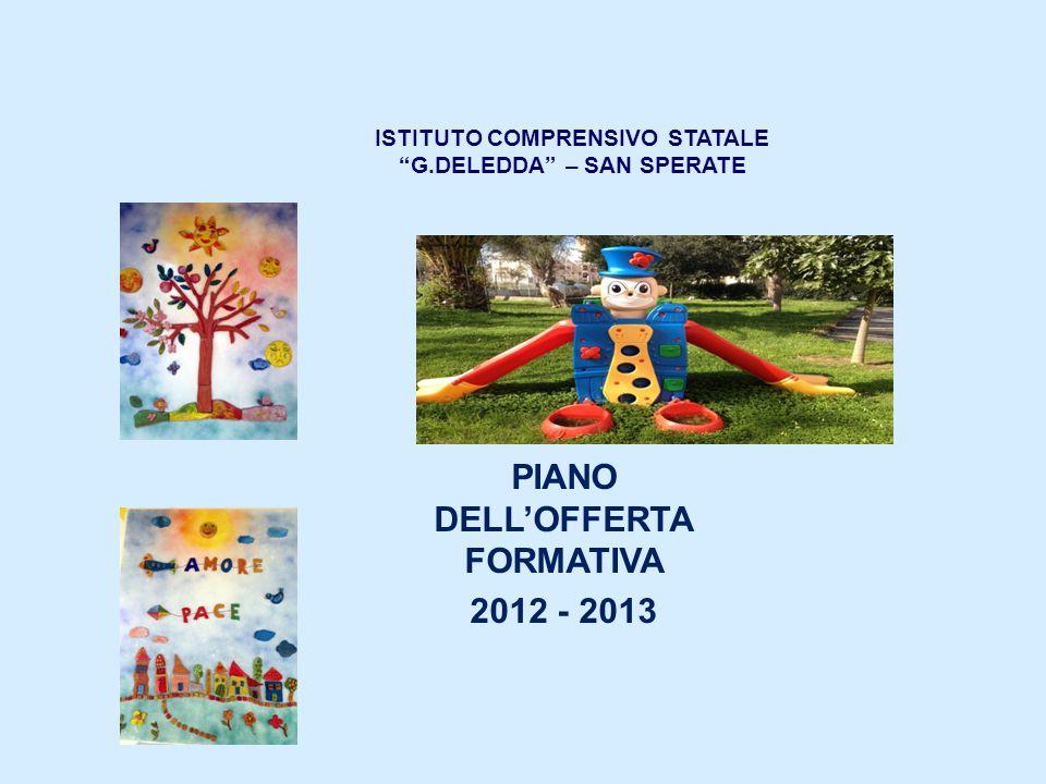ISTITUTO COMPRENSIVO STATALE G.DELEDDA – SAN SPERATE PIANO DELLOFFERTA FORMATIVA 2012 - 2013