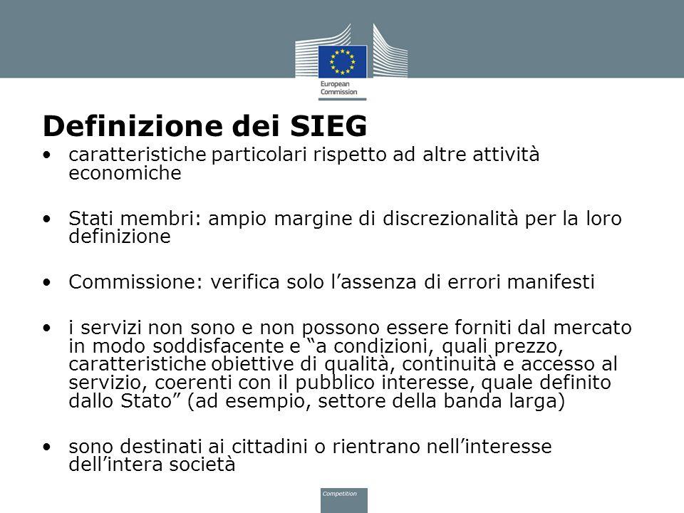 Definizione dei SIEG caratteristiche particolari rispetto ad altre attività economiche Stati membri: ampio margine di discrezionalità per la loro defi