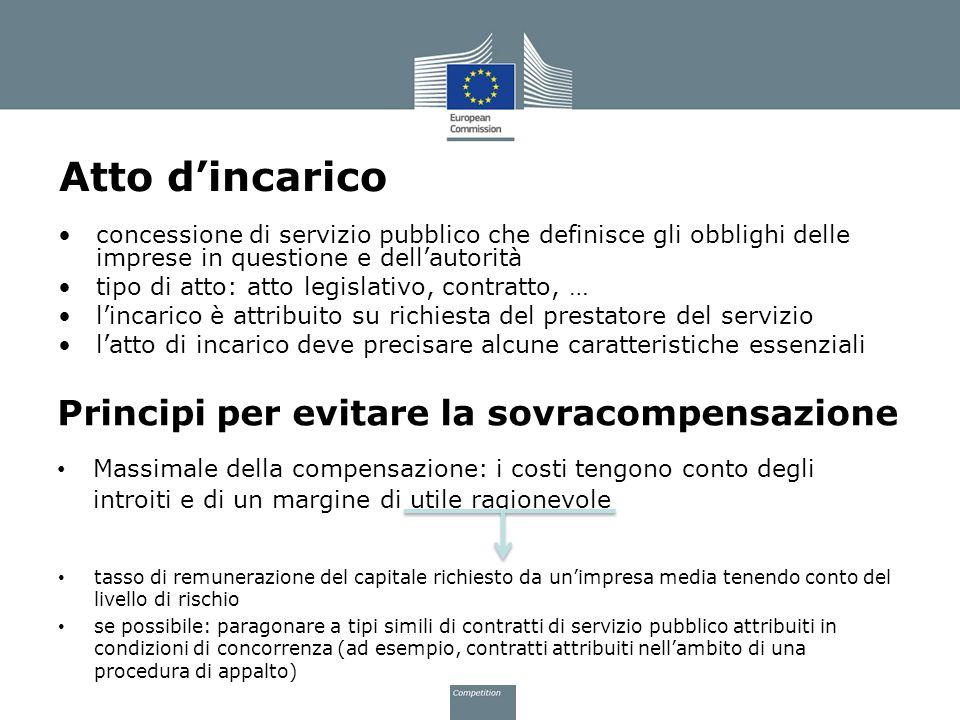 Atto dincarico concessione di servizio pubblico che definisce gli obblighi delle imprese in questione e dellautorità tipo di atto: atto legislativo, c