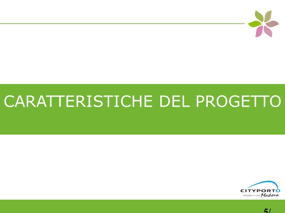 CARATTERISTICHE DEL PROGETTO 5/