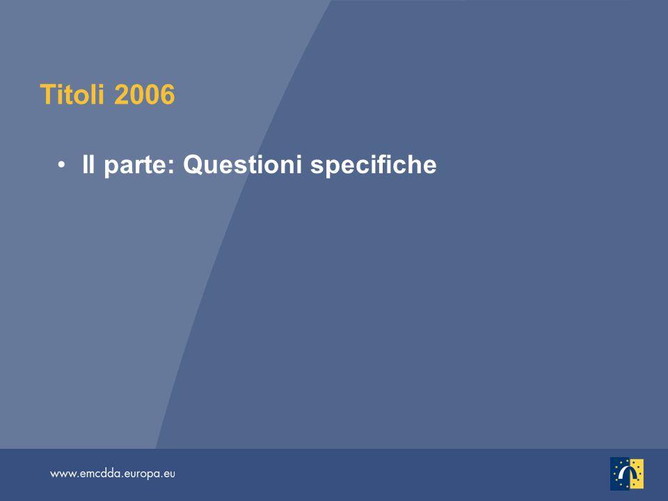 Titoli 2006 II parte: Questioni specifiche