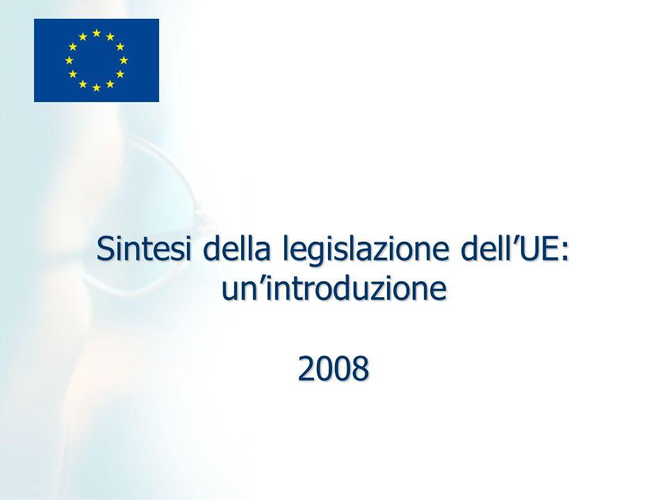 Sintesi della legislazione dellUE: unintroduzione 2008