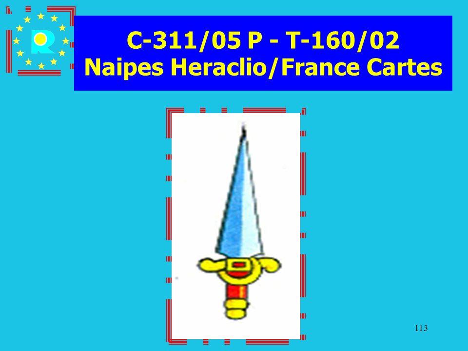 Conferenza dei giudici CGE 2005113 C-311/05 P - T-160/02 Naipes Heraclio/France Cartes