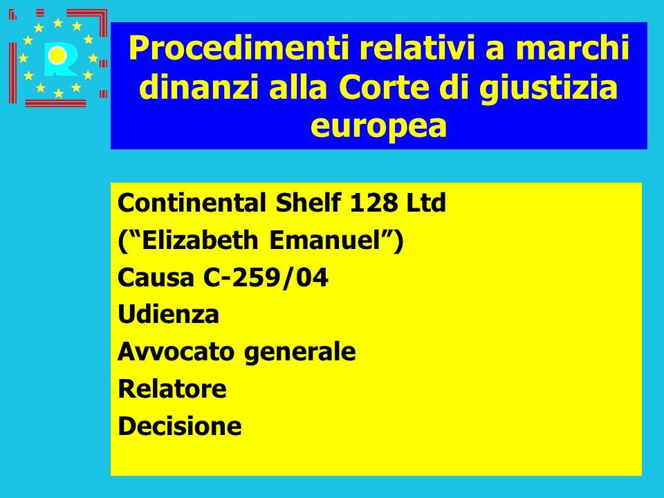 Conferenza dei giudici CGE 2005117 Procedimenti relativi a marchi dinanzi alla Corte di giustizia europea Continental Shelf 128 Ltd (Elizabeth Emanuel