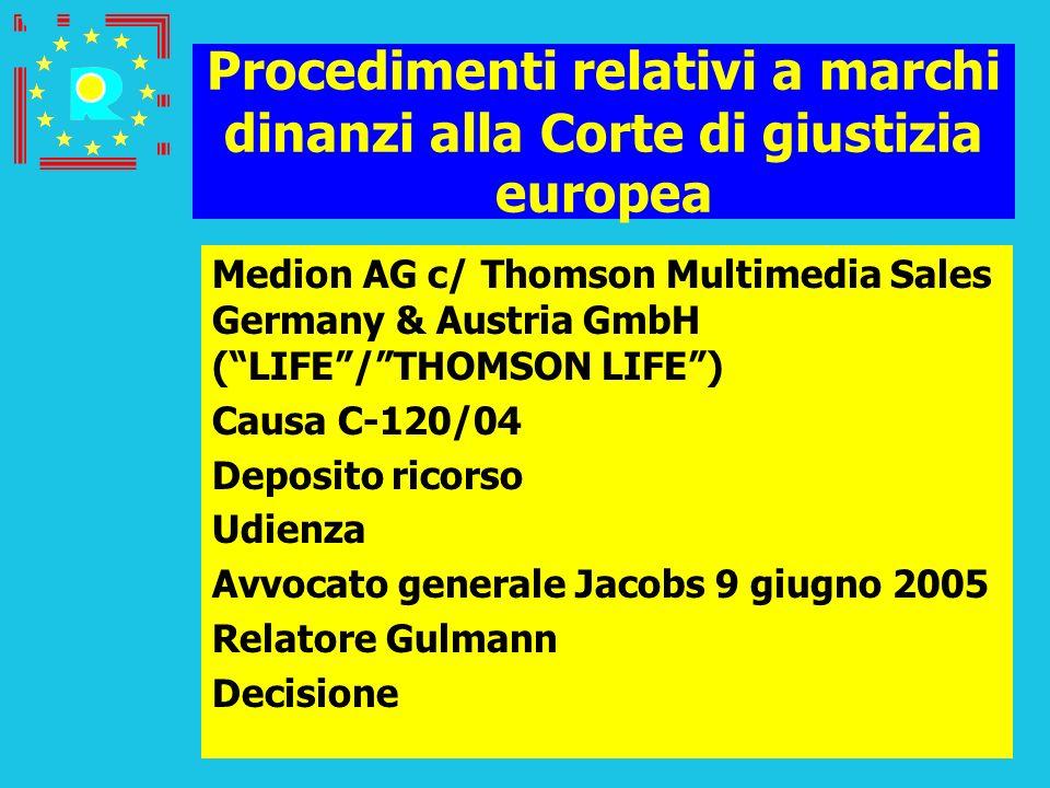 Conferenza dei giudici CGE 2005140 Procedimenti relativi a marchi dinanzi alla Corte di giustizia europea Medion AG c/ Thomson Multimedia Sales German