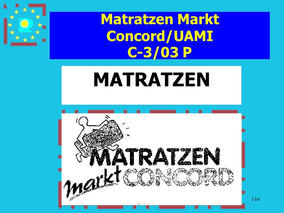 Conferenza dei giudici CGE 2005144 Matratzen Markt Concord/UAMI C-3/03 P MATRATZEN