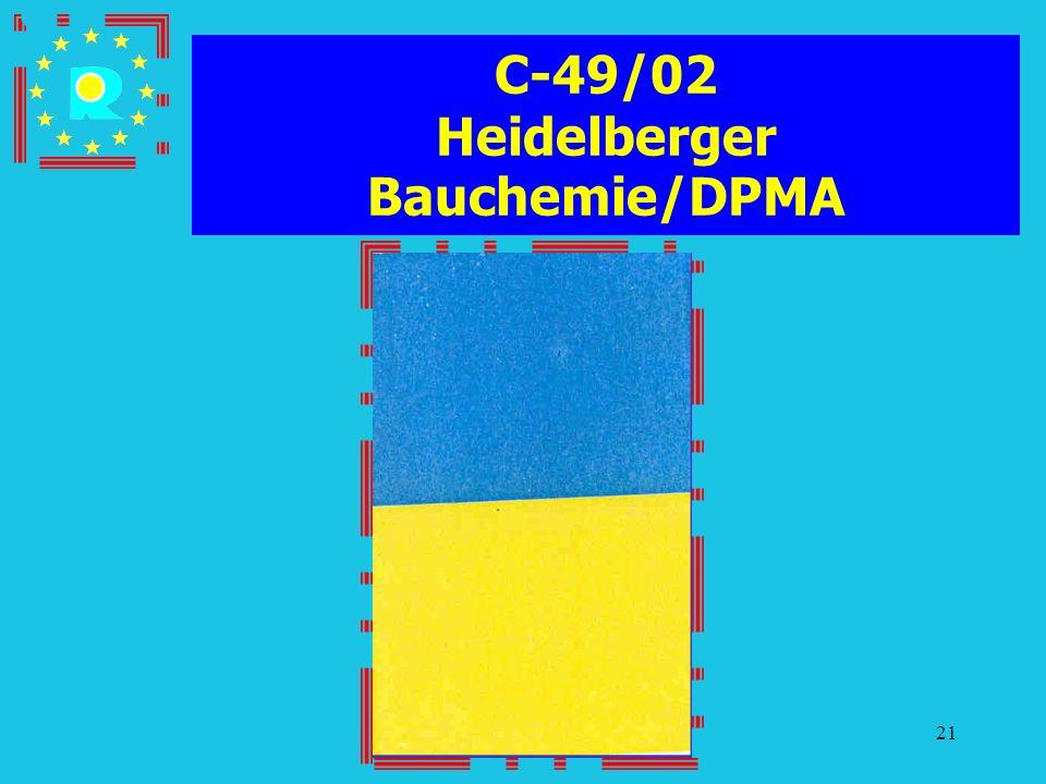 Conferenza dei giudici CGE 200521 C-49/02 Heidelberger Bauchemie/DPMA