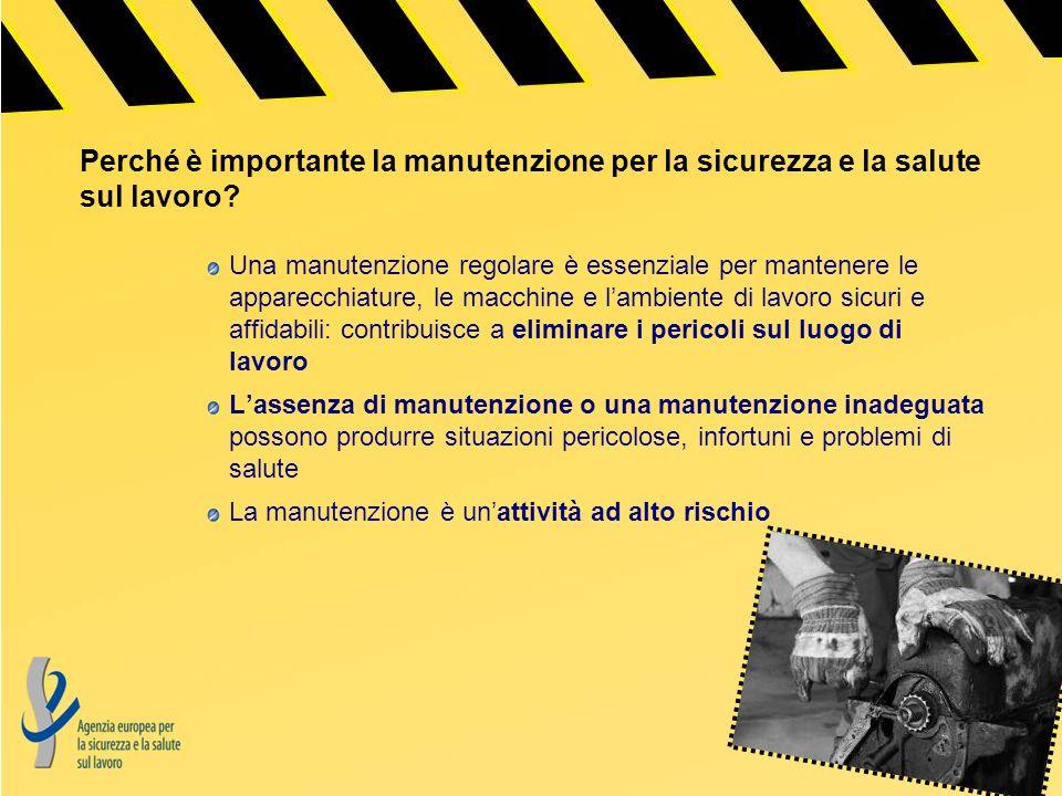 Perché è importante la manutenzione per la sicurezza e la salute sul lavoro? Una manutenzione regolare è essenziale per mantenere le apparecchiature,