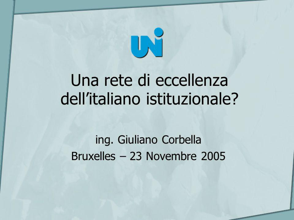 Una rete di eccellenza dellitaliano istituzionale.