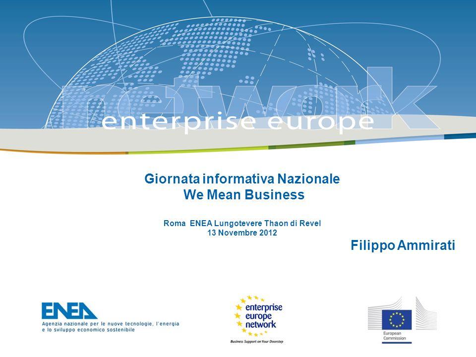 The Enterprise Europe Network: Enterprise Europe Network (EEN) è la più grande rete europea a sostegno della Competitività, innovazione, trasferimento tecnologico, internazionalizzazione.