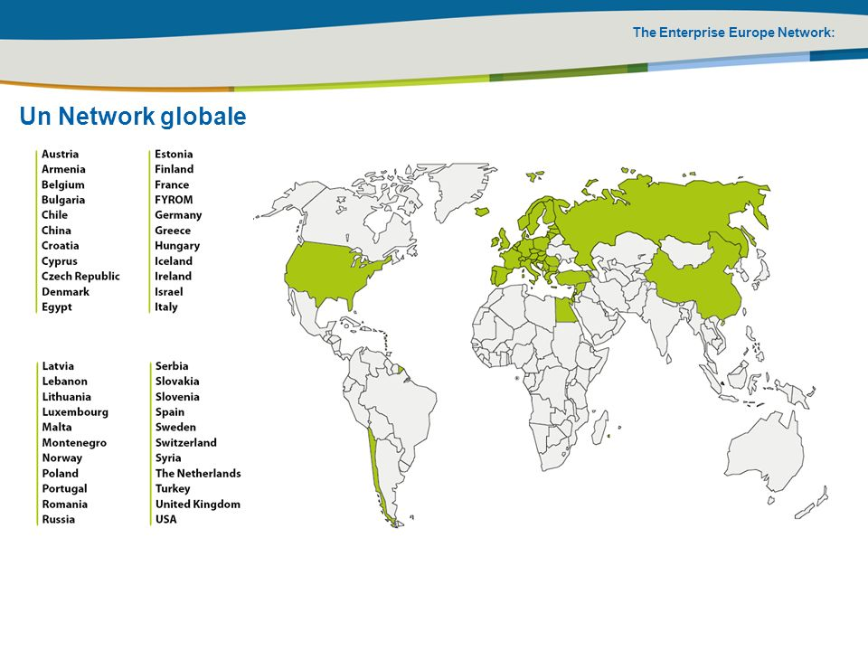 The Enterprise Europe Network: Enterprise Europe Network in Italia : EEN Italia è composta da 55 punti e include diverse realtà appartenenti a Sistema camerale, Associazioni imprenditoriali, Agenzie di Sviluppo, Centri di Ricerca, Università, Laboratori, Parchi Tecnologici, Autorità locali.