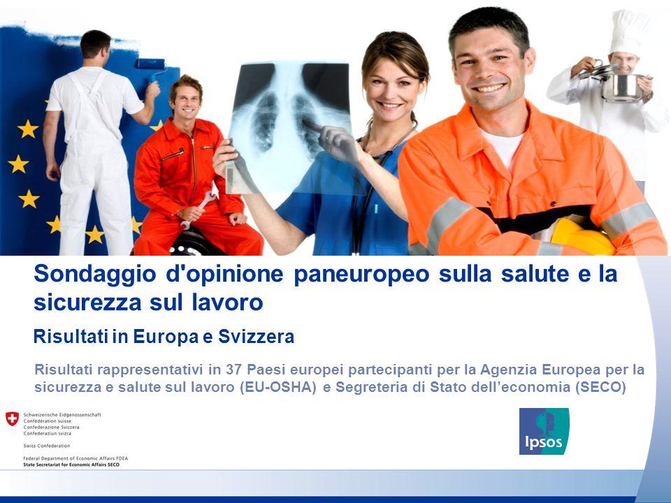Sondaggio d'opinione paneuropeo sulla salute e la sicurezza sul lavoro Risultati rappresentativi in 37 Paesi europei partecipanti per la Agenzia Europ