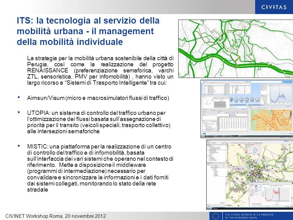 ITS: la tecnologia al servizio della mobilità urbana - il management della mobilità individuale La strategia per la mobilità urbana sostenibile della