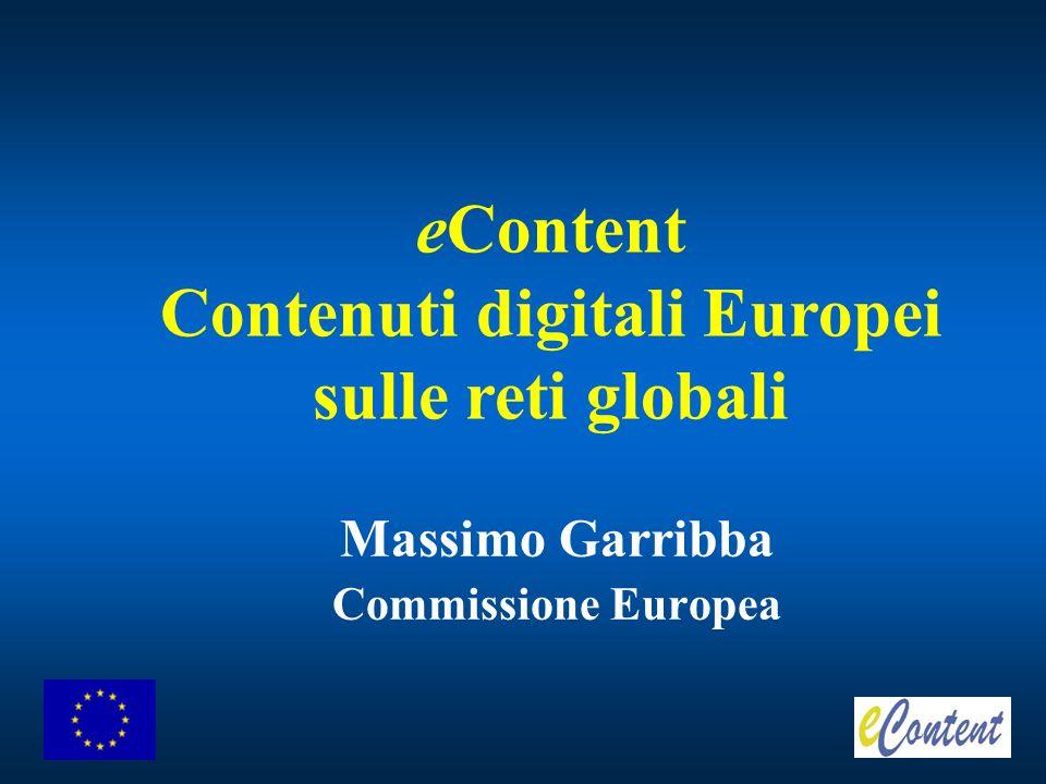 Massimo Garribba Commissione Europea eContent Contenuti digitali Europei sulle reti globali