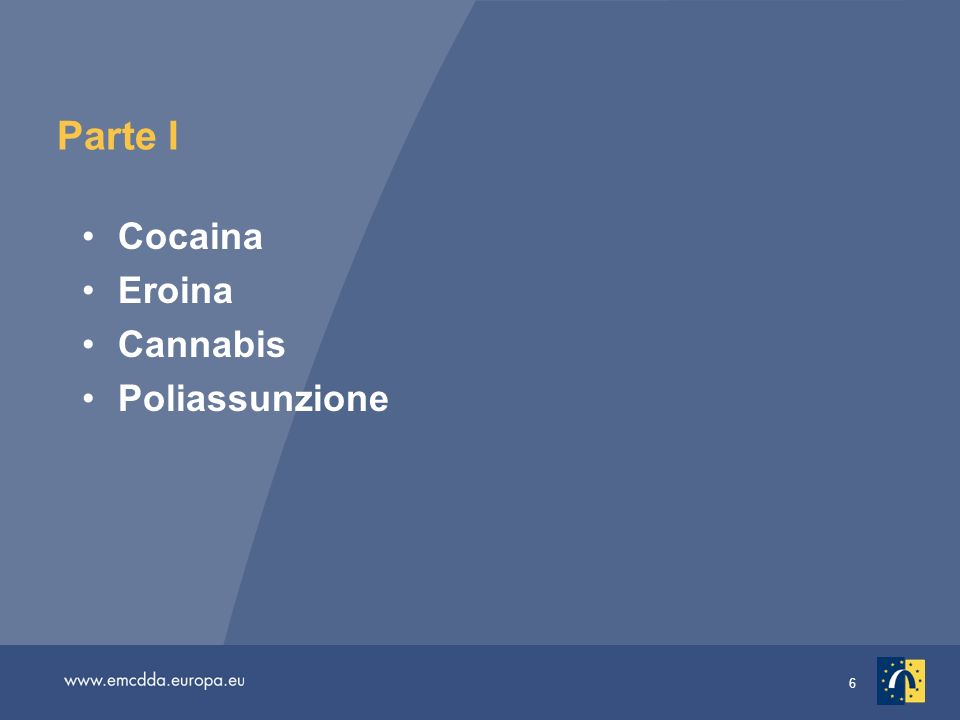 6 Parte I Cocaina Eroina Cannabis Poliassunzione