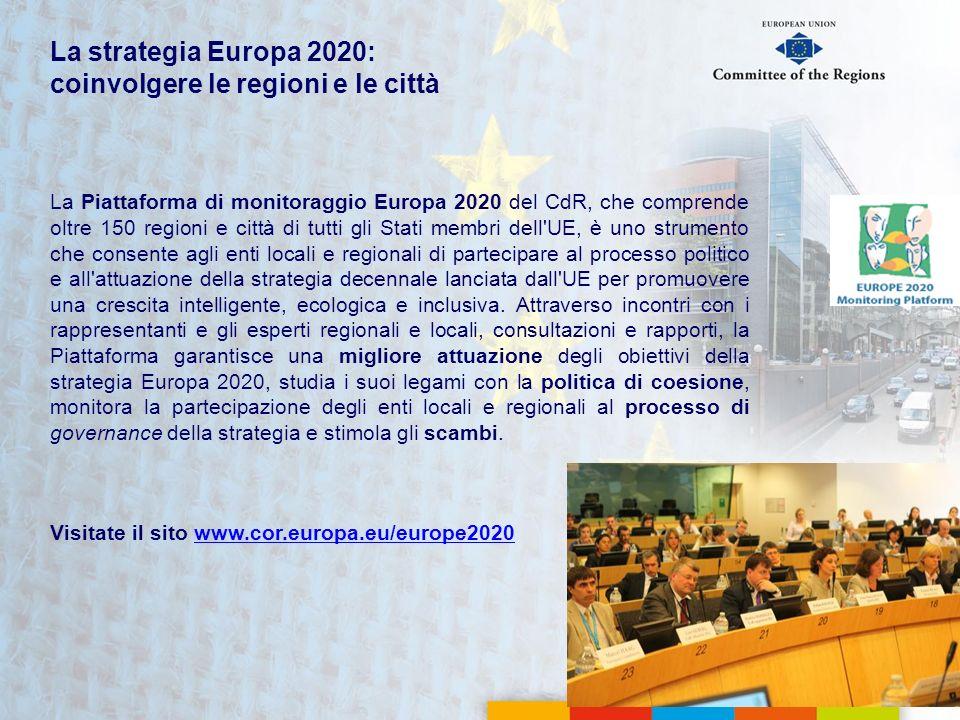 La Piattaforma di monitoraggio Europa 2020 del CdR, che comprende oltre 150 regioni e città di tutti gli Stati membri dell'UE, è uno strumento che con