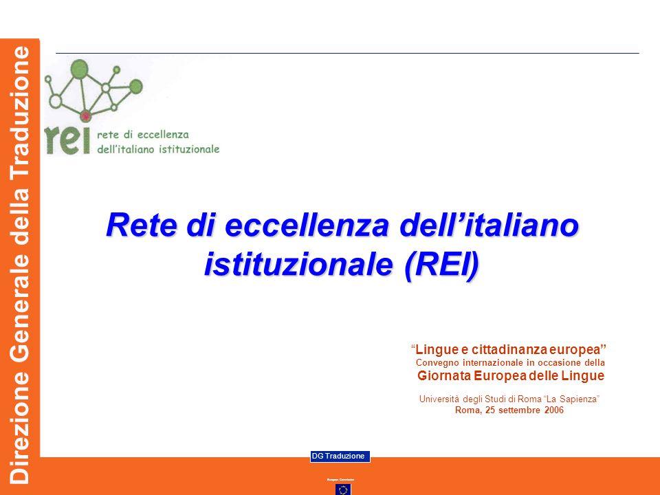 European Commission DG Traduzione Direzione Generale della Traduzione Lingue e cittadinanza europea Convegno internazionale in occasione della Giornat