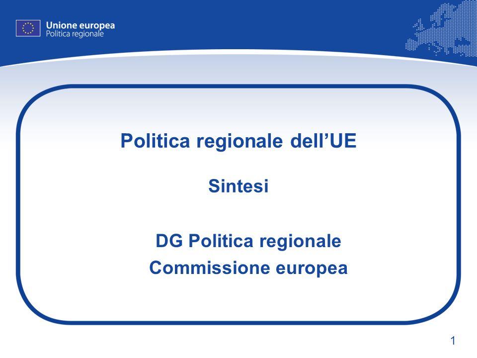 1 Politica regionale dellUE Sintesi DG Politica regionale Commissione europea