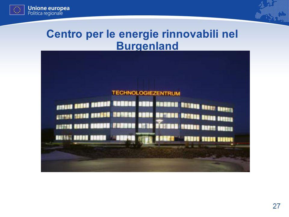 27 Centro per le energie rinnovabili nel Burgenland