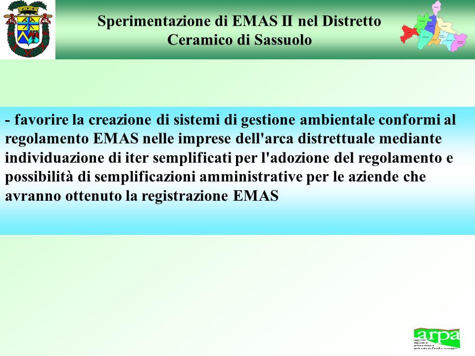 Sperimentazione di EMAS II nel Distretto Ceramico di Sassuolo - favorire la creazione di sistemi di gestione ambientale conformi al regolamento EMAS n