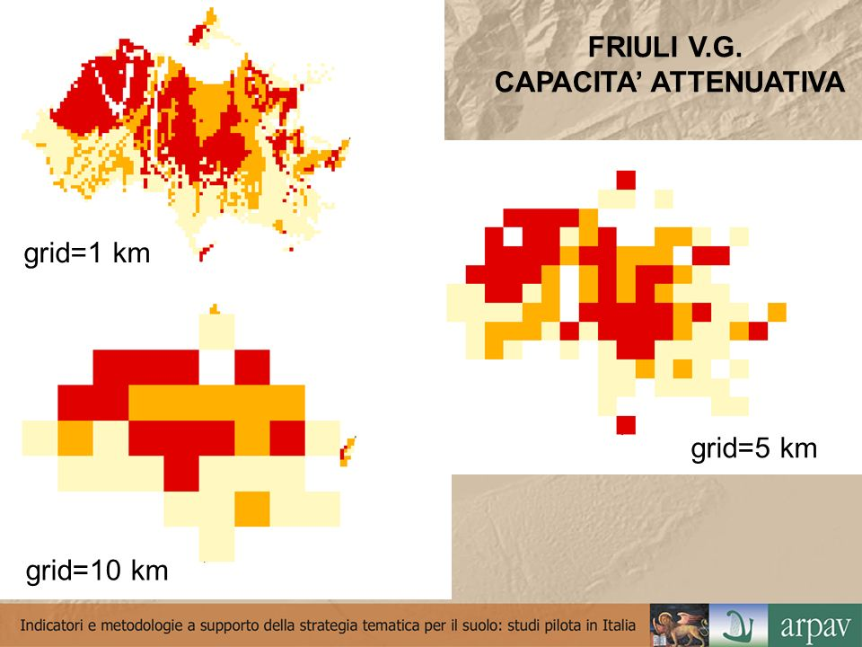 FRIULI V.G. CAPACITA ATTENUATIVA grid=1 km grid=10 km grid=5 km
