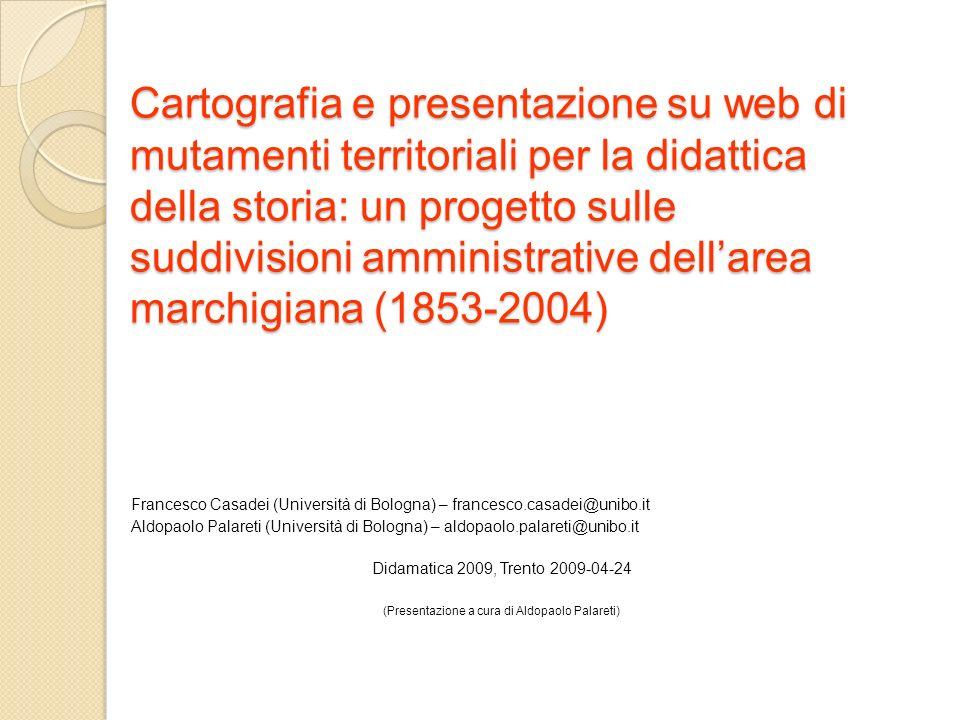 Cartografia e presentazione su web di mutamenti territoriali per la didattica della storia: un progetto sulle suddivisioni amministrative dellarea mar