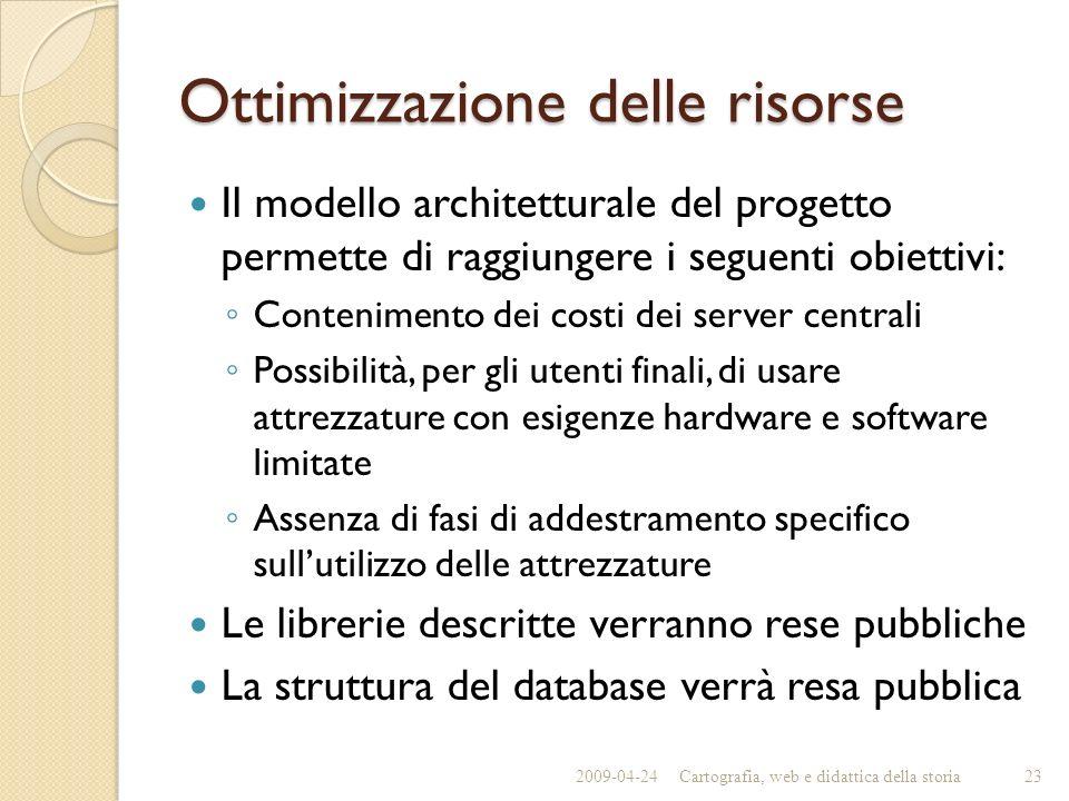 Ottimizzazione delle risorse Il modello architetturale del progetto permette di raggiungere i seguenti obiettivi: Contenimento dei costi dei server ce
