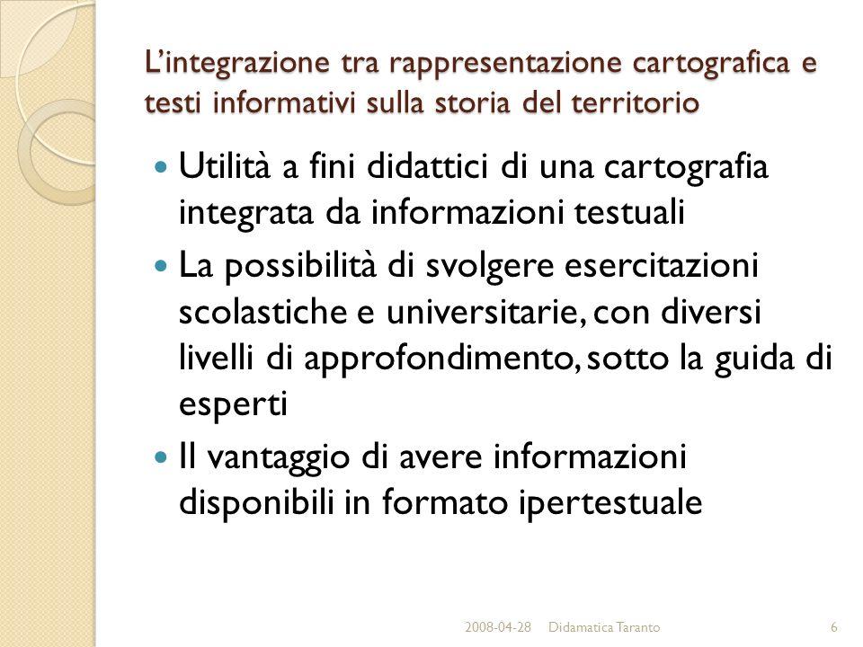 Lintegrazione tra rappresentazione cartografica e testi informativi sulla storia del territorio Utilità a fini didattici di una cartografia integrata