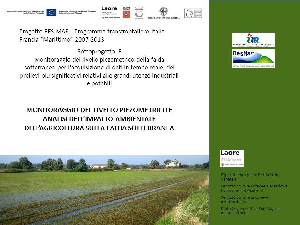 Progetto RES-MAR - Programma transfrontaliero Italia- Francia Marittimo 2007-2013 Sottoprogetto F Monitoraggio del livello piezometrico della falda so