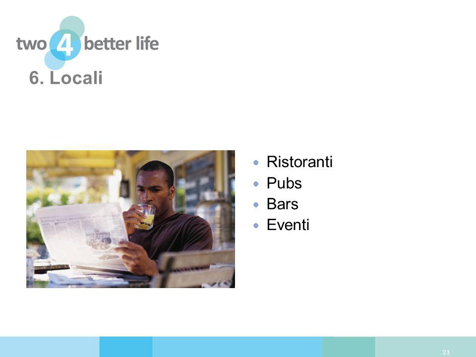 6. Locali 21 Ristoranti Pubs Bars Eventi