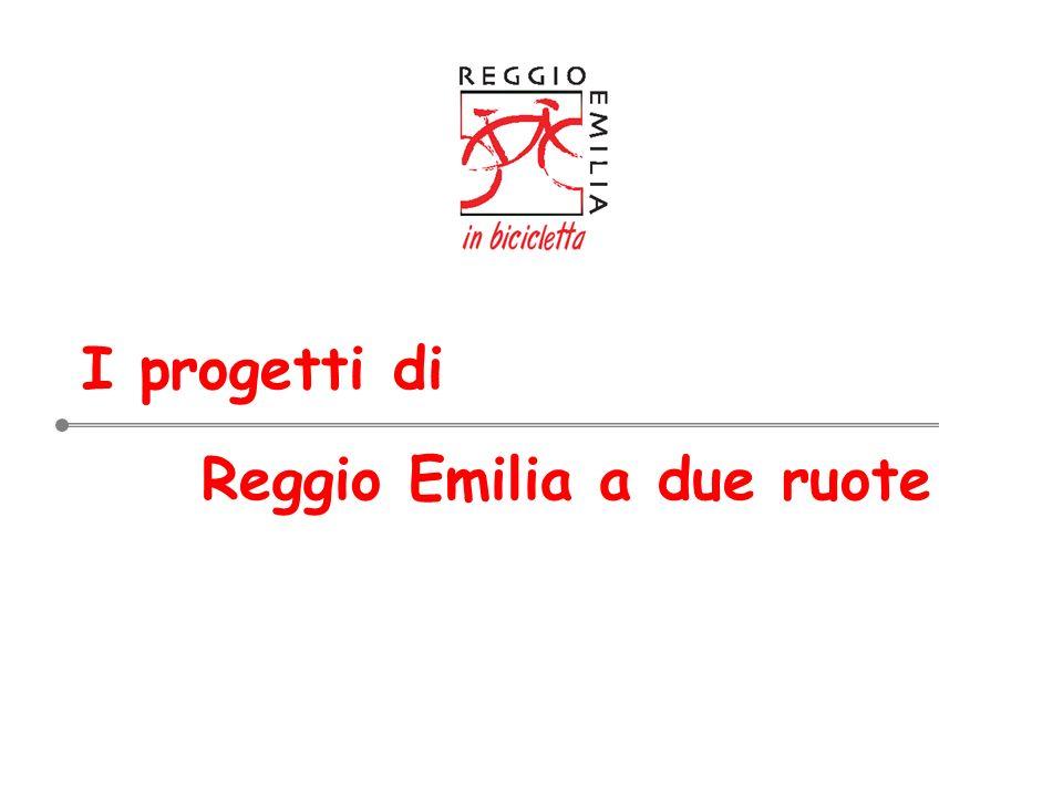 I progetti di Reggio Emilia a due ruote