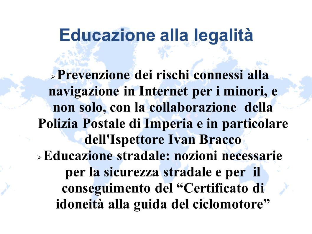 Educazione alla legalità Prevenzione dei rischi connessi alla navigazione in Internet per i minori, e non solo, con la collaborazione della Polizia Po