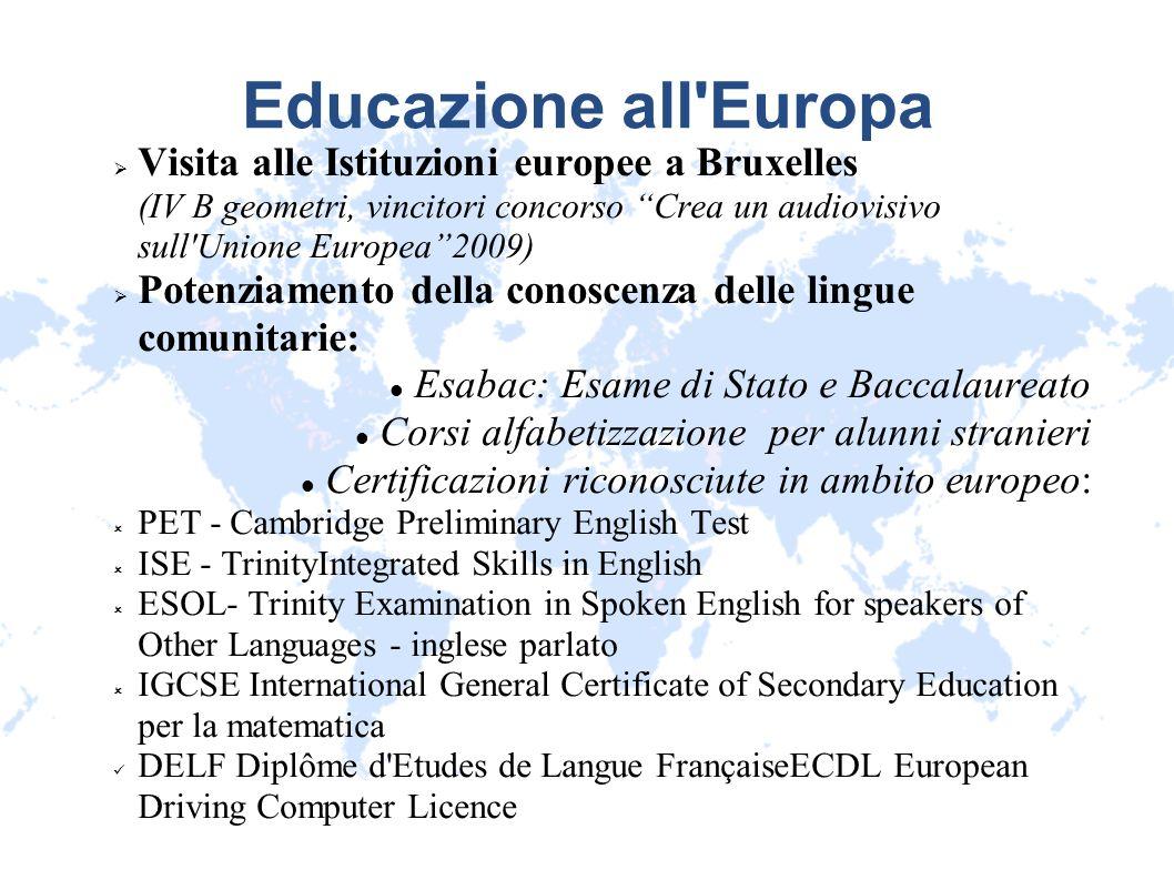 Educazione all'Europa Visita alle Istituzioni europee a Bruxelles (IV B geometri, vincitori concorso Crea un audiovisivo sull'Unione Europea2009) Pote