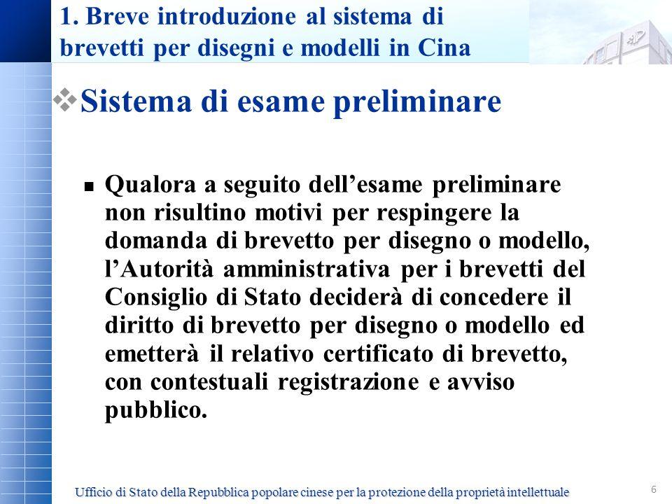 6 Sistema di esame preliminare Qualora a seguito dellesame preliminare non risultino motivi per respingere la domanda di brevetto per disegno o modell
