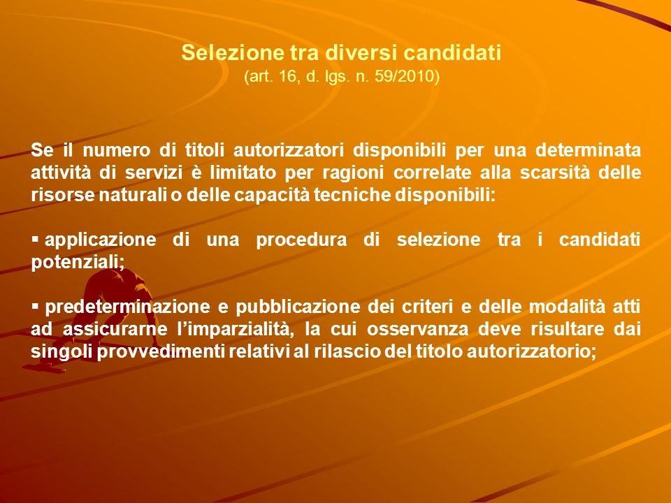 Selezione tra diversi candidati (art. 16, d. lgs.