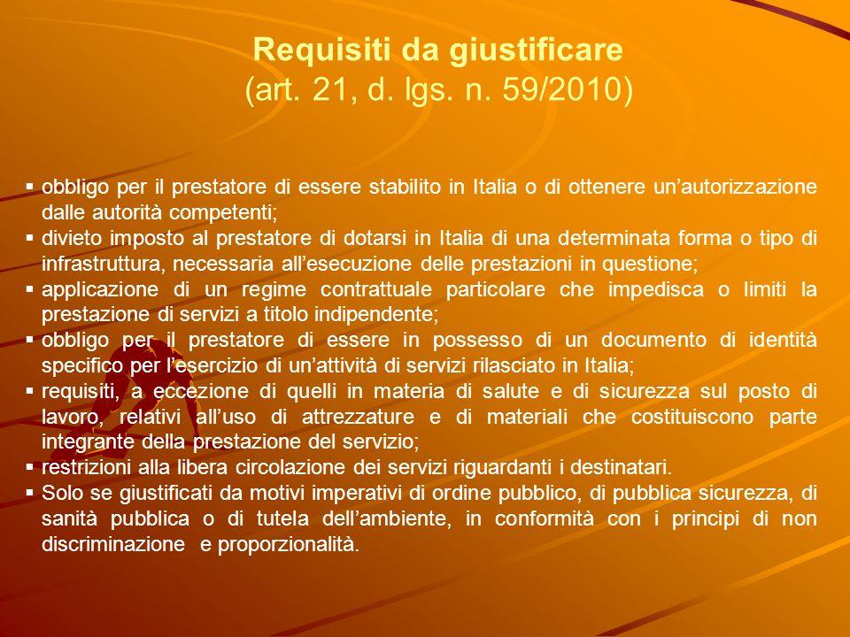Requisiti da giustificare (art. 21, d. lgs. n.