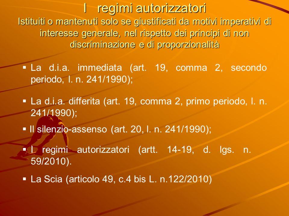 Le limitazioni relative al ricorso a regimi autorizzatori (art.