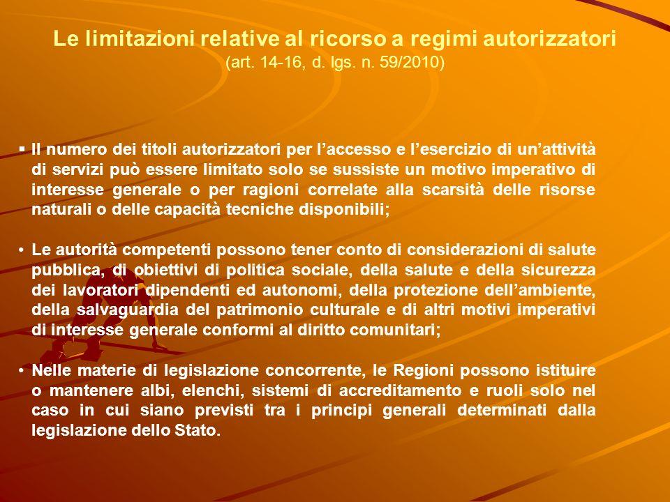 Le limitazioni relative al ricorso a regimi autorizzatori (art. 14-16, d. lgs. n. 59/2010) Il numero dei titoli autorizzatori per laccesso e lesercizi
