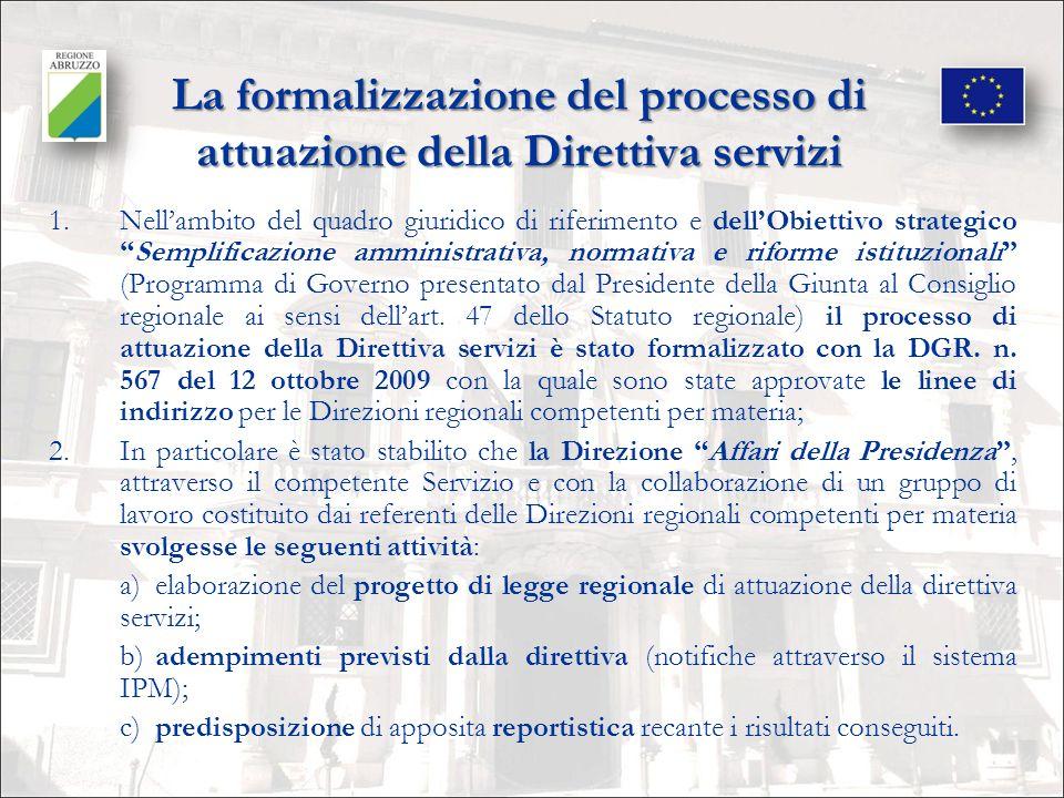 Il primo intervento legislativo di attuazione della Direttiva servizi da parte della Regione Abruzzo La legge regionale 18 febbraio 2010, n.