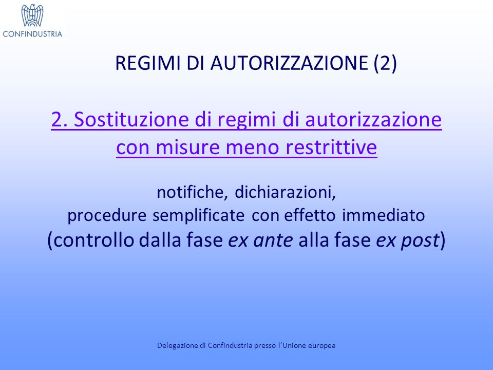 REGIMI DI AUTORIZZAZIONE (3) 3.