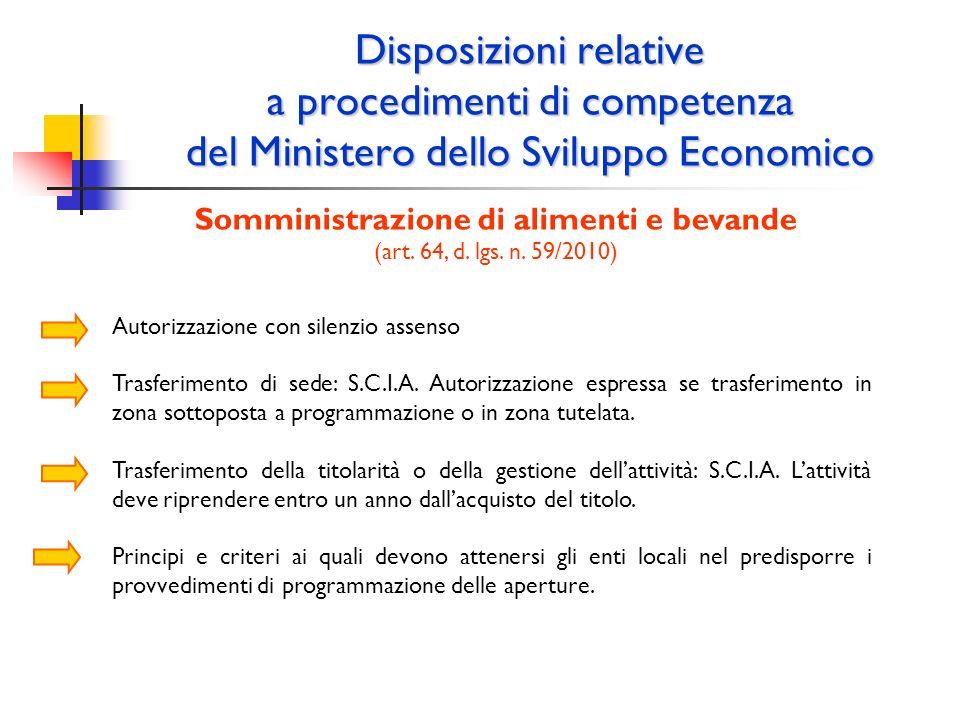 Disposizioni relative a procedimenti di competenza del Ministero dello Sviluppo Economico Somministrazione di alimenti e bevande (art. 64, d. lgs. n.