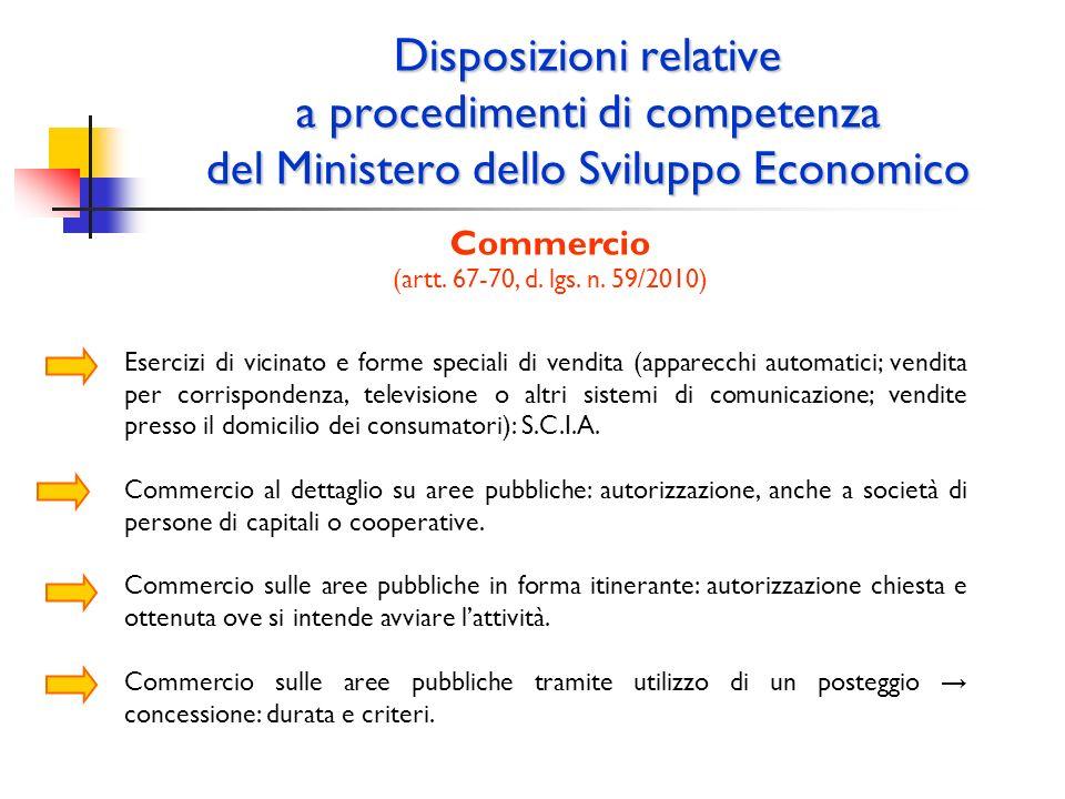 Disposizioni relative a procedimenti di competenza del Ministero dello Sviluppo Economico Commercio (artt. 67-70, d. lgs. n. 59/2010) Esercizi di vici