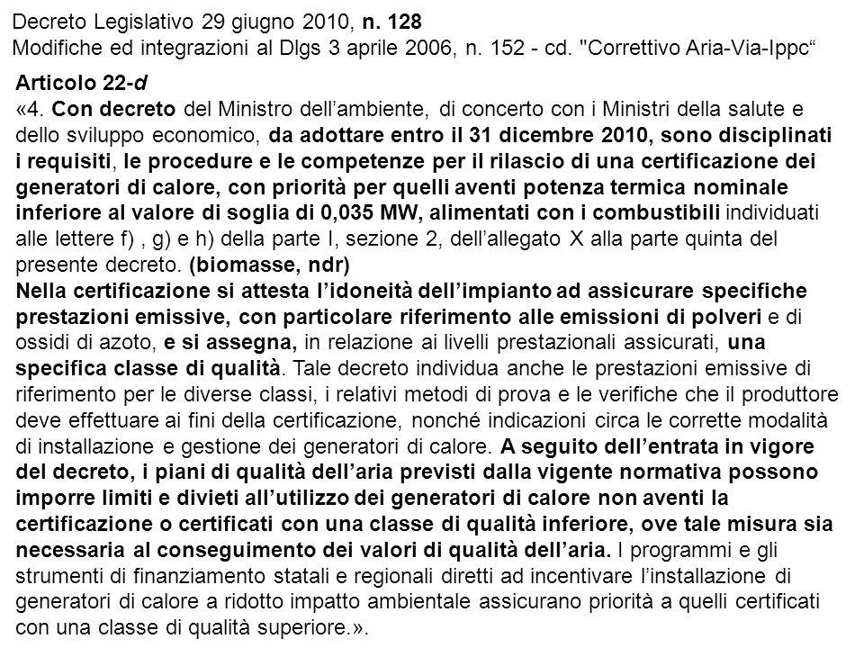 Decreto Legislativo 29 giugno 2010, n. 128 Modifiche ed integrazioni al Dlgs 3 aprile 2006, n.