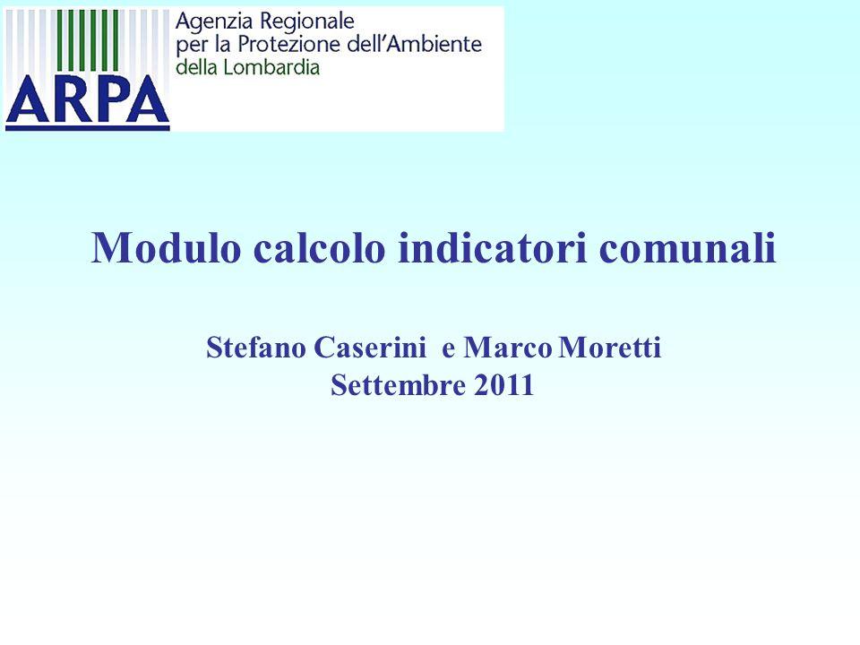 Modulo calcolo indicatori comunali Stefano Caserini e Marco Moretti Settembre 2011